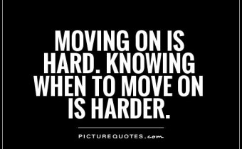 move on itu tidak mudah