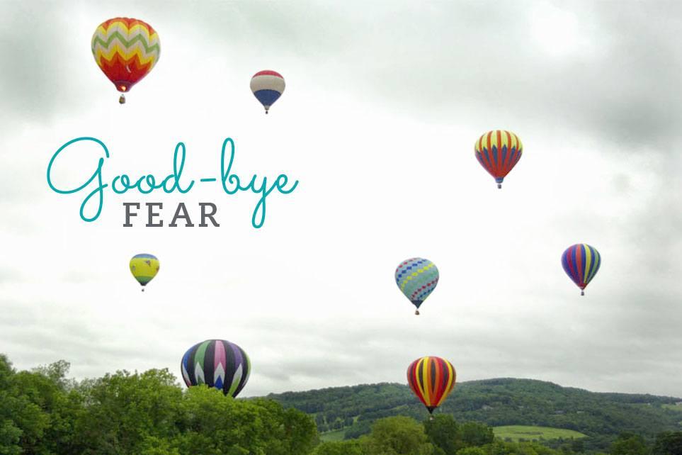 good-bye-fear